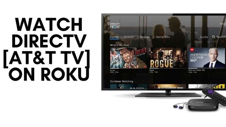 add and stream DirecTV on Roku