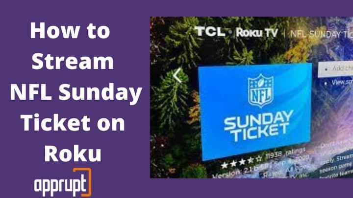 Stream NFL Sunday Ticket on Roku